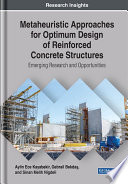 Metaheuristic Approaches For Optimum Design Of Reinforced Concrete Structures Emerging Research And Opportunities Book PDF
