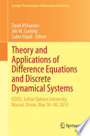 Theory and Applications of Difference Equations and Discrete Dynamical Systems Book
