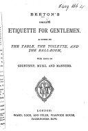 Beeton's Complete Etiquette for Gentlemen, etc