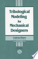 Tribological Modeling for Mechanical Designers Book