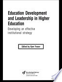 Education Development and Leadership in Higher Education