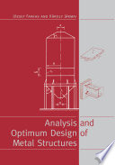 Analysis and Optimum Design of Metal Structures