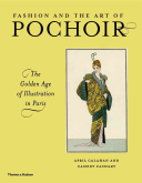 Cover of Fashion and the art of pochoir : the golden age of illustration in Paris