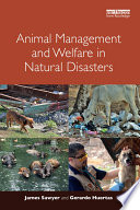 Animal Management And Welfare In Natural Disasters Book PDF