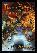 Thomas Holland and the Prophecy of Elfhaven