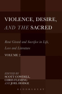 Violence  Desire  and the Sacred  Volume 2
