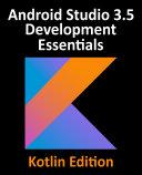 Android Studio 3.5 Development Essentials - Kotlin Edition Pdf/ePub eBook