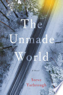 The Unmade World Steve Yarbrough Cover