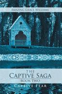 The Captive Saga   Book Two