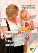 Maternal Fetal Nutrition During Pregnancy And Lactation Book PDF