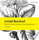 A Grief Received