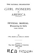 The National Organization Girl Pioneers Of America Incorporated Official Manual Book PDF