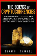 The Science of Cryptocurrencies