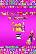 Guide for complete all levels in Candy Crush Soda Saga