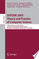 SOFSEM 2007  Theory and Practice of Computer Science