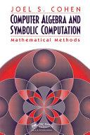 Computer Algebra and Symbolic Computation [Pdf/ePub] eBook