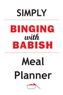 Simply Binging With Babish Meal Planner