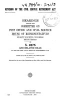 Revision of the Civil Service Retirement Act  Hearings   S  2875 and Related Bills  84 2   June  July 1956