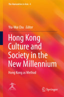 Hong Kong Culture and Society in the New Millennium: Hong ...
