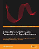 Getting Started with C++ Audio Programming for Game Development