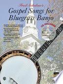 Gospel Songs For Bluegrass Banjo