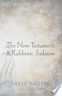 The New Testament and Rabbinic Judaism