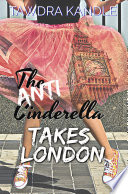 Read Online The Anti-Cinderella Takes London For Free