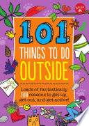 101 Things to Do Outside Book