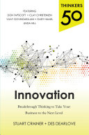 Thinkers 50 Innovation: Breakthrough Thinking to Take Your Business to the Next Level [Pdf/ePub] eBook