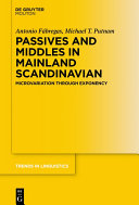 Passives and Middles in Mainland Scandinavian
