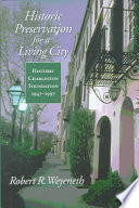Historic Preservation For A Living City Book PDF