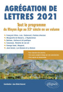 Pdf Agrégation de Lettres 2021. Tout le programme du Moyen Âge au XXe siècle en un volume Telecharger