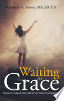 Waiting for Grace