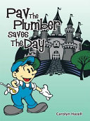 Pdf Pav the Plumber Saves the Day