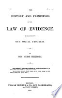 The History And Principles Of The Law Of Evidence As Illustrating Our Social Progress