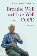Breathe Well and Live Well with COPD