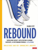 Rebound  Grades K 12