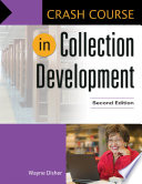 Crash Course In Collection Development 2nd Edition