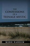 Pdf The Confessions of a Teenage Mystic