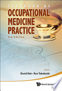 Textbook of Occupational Medicine Practice  : Third Edition