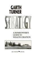 The Strategy   a Homeowner s Guide to Wealth Creation