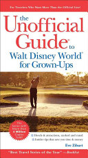 Pdf The Unofficial Guide to Walt Disney World for Grown-Ups