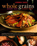 Whole Grains Every Day  Every Way