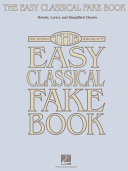 The Easy Classical Fake Book  Songbook