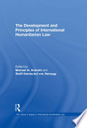 The Development And Principles Of International Humanitarian Law