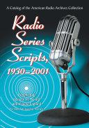 Radio Series Scripts, 1930-2001
