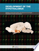 Development of the Hypothalamus