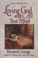Loving God with All Your Mind Book