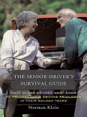 The Senior Driver s Survival Guide