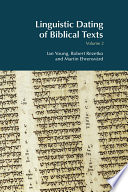 Linguistic Dating Of Biblical Texts Volume 2